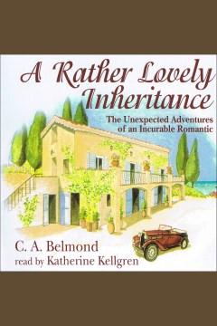 A rather lovely inheritance - C. A Belmond