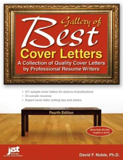 Gallery of best cover letters : a collection of quality cover letters by professional resume writers - David F. (David Franklin) Noble