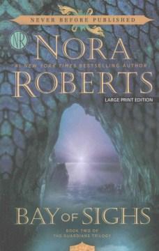 Bay of sighs - Nora Roberts