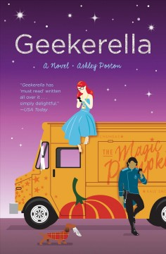 Geekerella : a novel - Ashley Poston