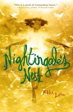 Nightingale's nest (Ages 8-12) - Nikki Loftin