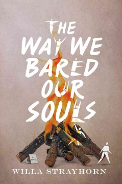 The way we bared our souls - Willa Strayhorn