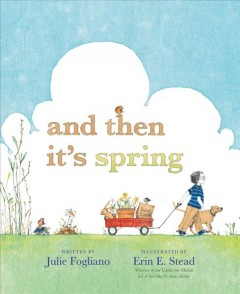 And then it's spring - Julie Fogliano
