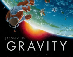 Gravity / Jason Chin - Jason Chin