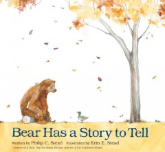 Bear has a story to tell - Philip Christian Stead