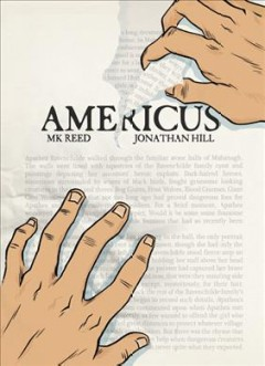Americus  / MK Reed ; [illustrations by] Jonathan David Hill - M. K Reed