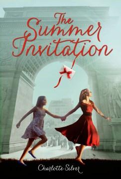 The summer invitation. Charlotte Silver. - Charlotte Silver