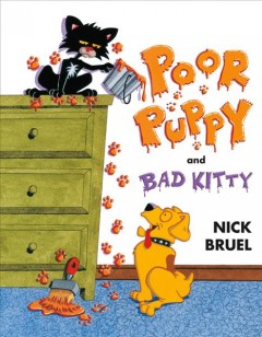 Poor Puppy and Bad Kitty - Nick Bruel