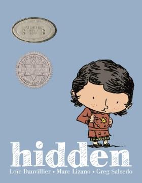 Hidden : a child's story of the Holocaust  - Loïc Dauvillier