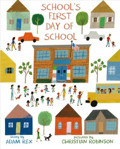 School's first day of school - Adam Rex