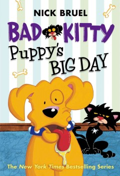 Bad Kitty : Puppy's big day - Nick Bruel