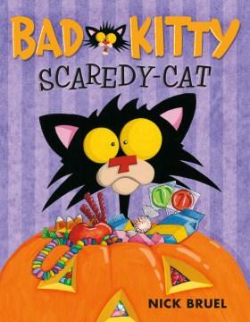 Bad Kitty, scaredy-cat - Nick Bruel