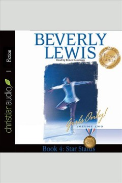 Star status : Girls Only! Volume 2, Book 4. Beverly Lewis. - Beverly Lewis