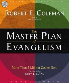 The master plan of evangelism - Robert Emerson Coleman