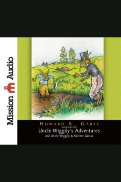 Uncle Wiggily's adventures - Howard Roger Garis