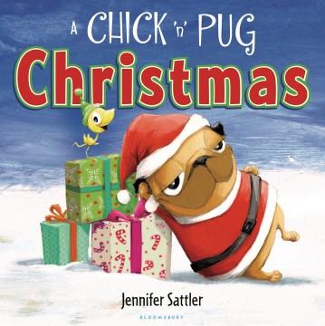A Chick 'n' Pug Christmas - Jennifer Gordon Sattler