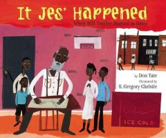 It jes' happened : when Bill Traylor started to draw - Don Tate