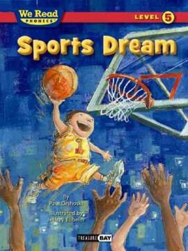 Sports dream - Paul Orshoski