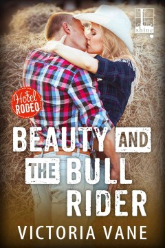Beauty and the bull rider - Victoria Vane