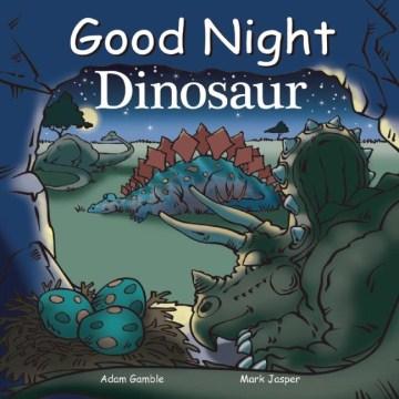 Good night dinosaur - Mark Jasper