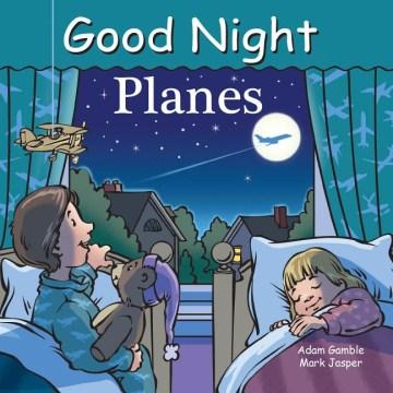Good night planes - Adam Gamble