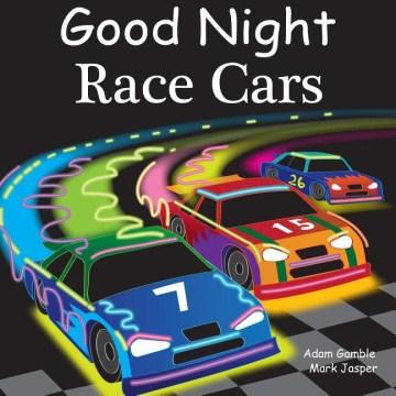Good night race cars - Adam Gamble