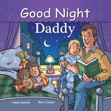 Good night daddy - Adam Gamble