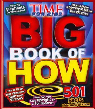 Time for Kids Big Book of How - Nellie Gonzalez (EDT); Rosenbloom Cutler