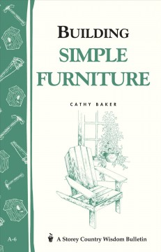 Building Simple Furniture. - Cathy Baker