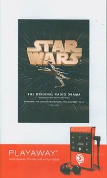 Star wars : the original radio drama - Brian Daley