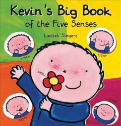Kevin's big book of the five senses - Liesbet Slegers