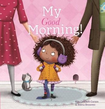 My good morning! - Kim Crockett-Corson