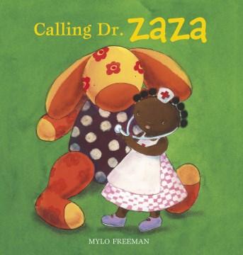 Calling Dr. Zaza - Mylo Freeman
