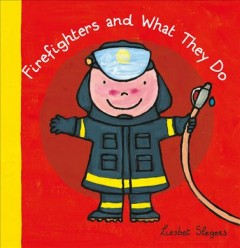 Firefighters and what they do - Liesbet Slegers