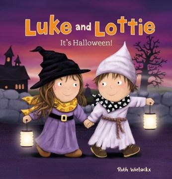 Luke and Lottie : it's Halloween! - Ruth Wielockx