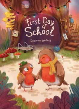 First day of school - Esther van den Berg
