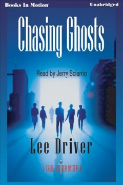 Chasing ghosts - Lee Driver