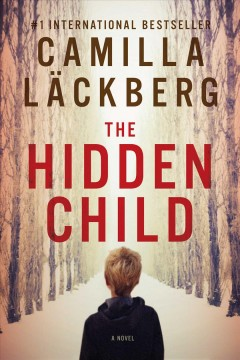 The hidden child - Camilla Läckberg