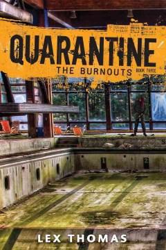 The Burnouts - Lex Thomas