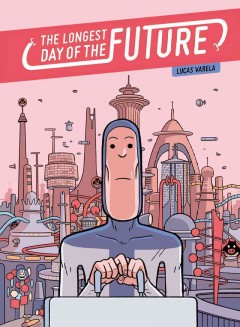 The longest day of the future - Lucas Varela