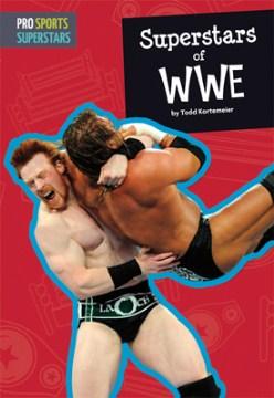 Superstars of WWE - Todd Kortemeier