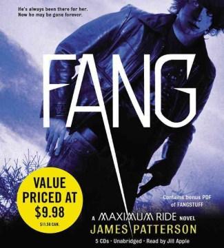 Fang : [a Maximum ride novel] - James Patterson