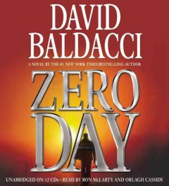 Zero day : [a novel] - David Baldacci