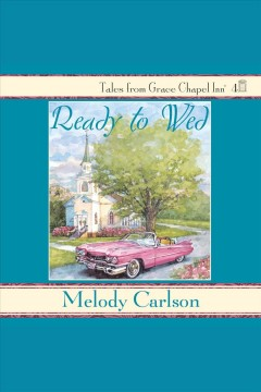 Ready to wed - Melody Carlson