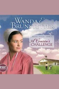 A cousin's challenge - Wanda E Brunstetter