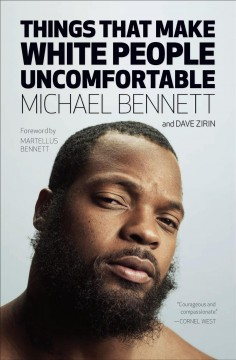 Things that make white people uncomfortable - Michael Bennett
