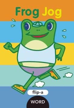 Frog jog - Harriet Ziefert