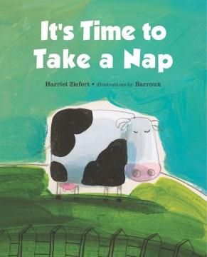 It's time to take a nap - Harriet Ziefert