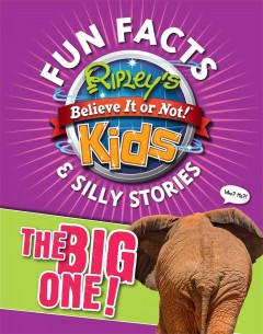 Ripley's Fun Facts & Silly Stories the Big One! -  Ripley's Believe It or Not (COM)