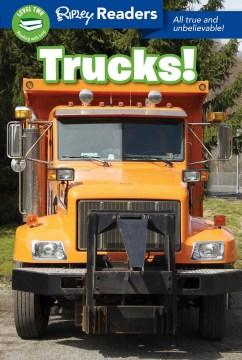 Trucks! : all true and believable - Korynn Freels